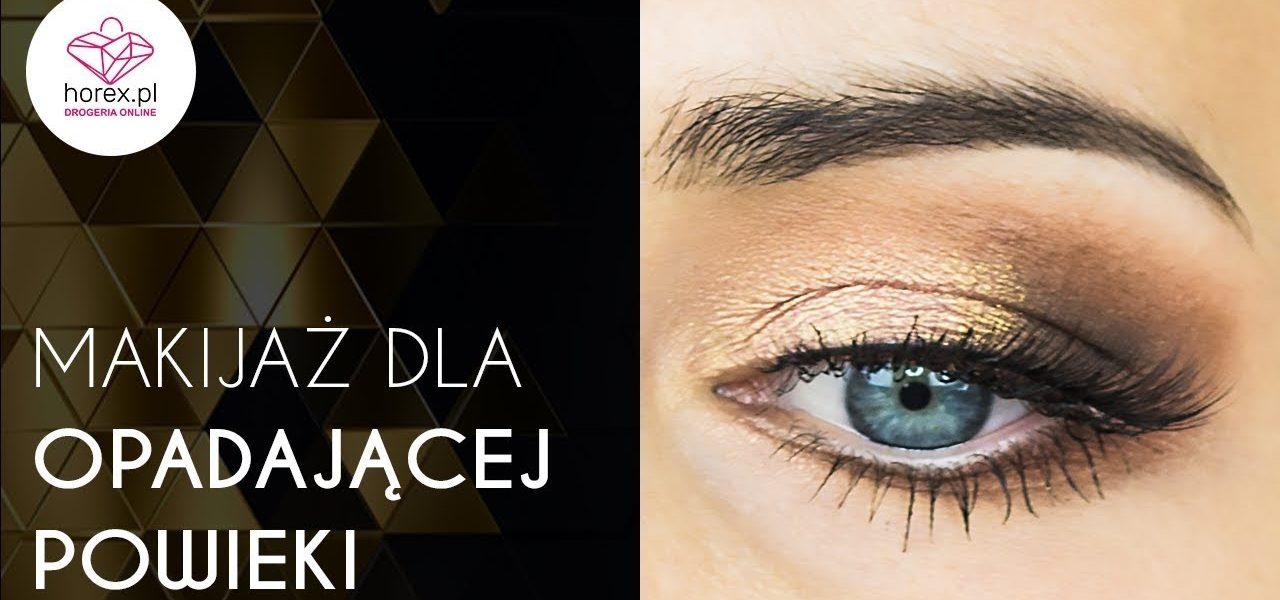 Makijaż Dla Opadającej Powieki Horexpl Blog