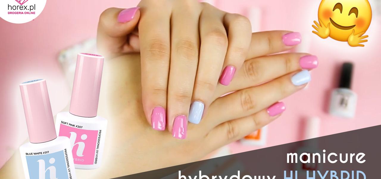 Uroczy manicure hybrydowy lakierami Hi Hybrid