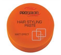 Chantal Prosalon Style Hair Styling Paste Matt Effect pasta do układania włosów 100g