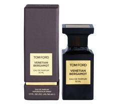 Tom Ford Venetian Bergamot woda perfumowana spray 50 ml