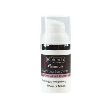 Bielenda Professional – Power Of Nature Revitalizing Eye Cream rewitalizujący krem pod oczy (30 ml)