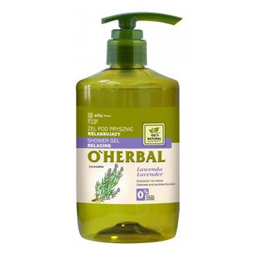 O'Herbal Shower Gel Relaxing żel pod prysznic relaksujący z ekstraktem z lawendy 750ml