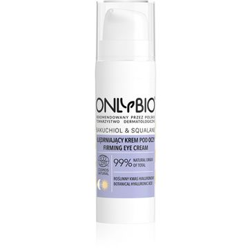 OnlyBio – Bakuchiol & Skwalan ujędrniający krem pod oczy (15 ml)