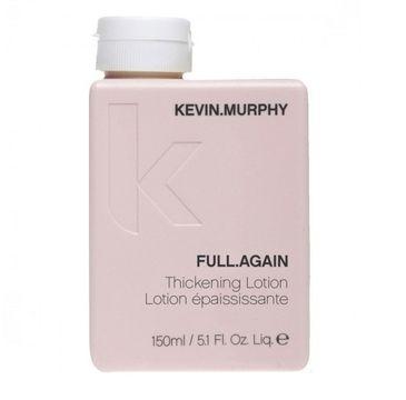 Kevin Murphy Full.Again Thickening lotion zwiększający objętość włosów 150ml