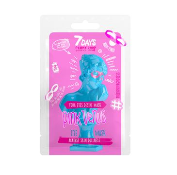 7DAYS Candy Shop Pink Venus maska do skóry wokół oczu ultranawilżenie (10 g)