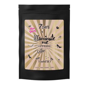 7DAYS Illuminate Me Miss Crazy rozświetlający kawowy scrub do ciała (200 g)