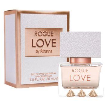 Rihanna Rogue Love woda perfumowana spray 30ml