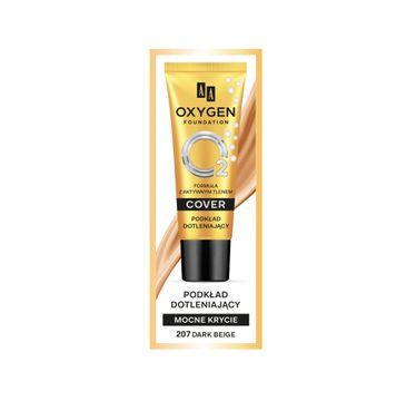 AA Oxygen Cover Foundation podkład dotleniający mocne krycie 207 Dark Beige (30 ml)