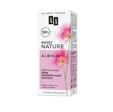 AA Enjoy Nature rewitalizuj膮cy krem roz艣wietlaj膮cy pod oczy (15 ml)