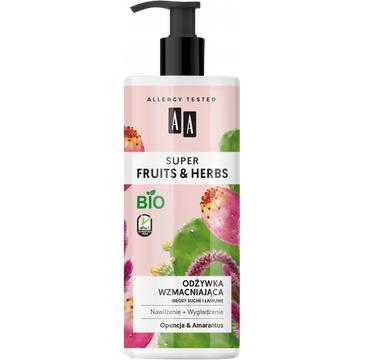 AA – Super Fruits & Herbs odżywka wzmacniająca włosy suche i łamliwe opuncja&amarantus (500 ml)
