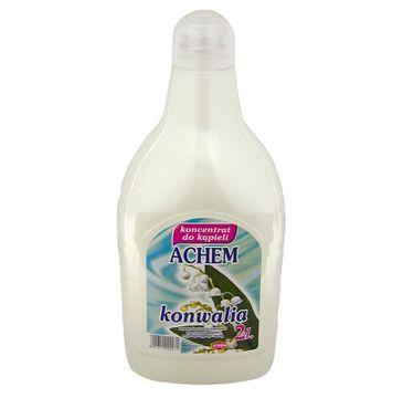 Achem Koncentrat do kąpieli - zapach Konwalia (2000 ml)