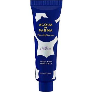 Acqua di Parma Blu Mediterraneo Mirto Di Panarea Unisex krem do rąk 30ml