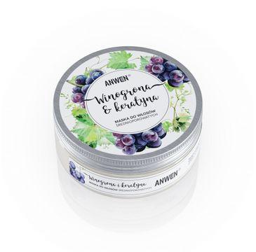 Anwen maska do włosów średnioporowatych (winogrona i keratyna 200 ml)