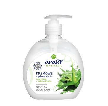 Apart Natural Kremowe mydło w płynie Woda z Aloesu i Roślinna Gliceryna 500ml