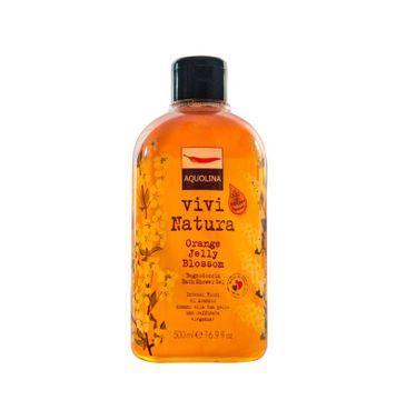 Aquolina Bagno Doccia Vivi Natura Bath & Shower Gel No Parabeni płyn do kąpieli i pod prysznic Orange Jelly Blossom 500ml