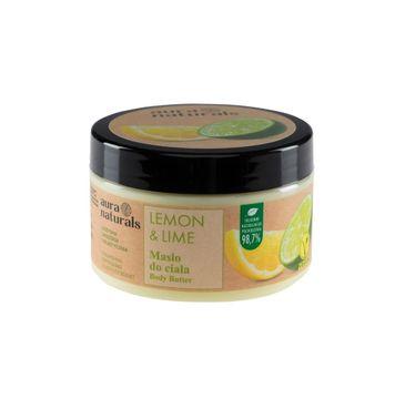 Aura Naturals Lemon i Lime masło do ciała (250 ml)