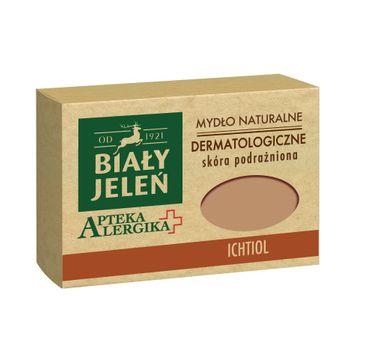 Biały Jeleń Apteka Alergika mydło do skóry podrażnionej naturalne Ichtiol 125 g