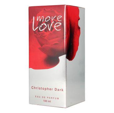 Christopher Dark Woman More Love Woda perfumowana 100 ml