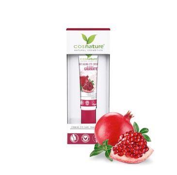 Cosnature – Anti-Aging Eye Cream naturalny ujędrniający krem pod oczy z owocem granatu (15 ml)