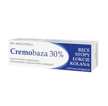 Cremobaza – 30% Mocznika krem do skóry nadmiernie przesuszonej zrogowaciałej i pękającej (30 g)