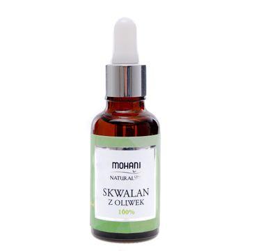 Mohani Natural Spa skwalan z oliwek 100% naturalne serum nawilżające 30ml