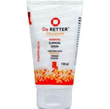 Dr Retter Oligotherapy Cellulium Warming Slimming Serum żel intensywnie wyszczuplający i antycellulitowy 150ml