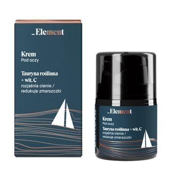 Element – Krem pod oczy dla mężczyzn (30 ml)