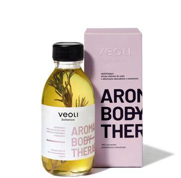 Veoli Botanica – Aroma Body Therapy ujędrniające serum olejowe do ciała z aktywnym ekstraktem z rozmarynu (136 g)