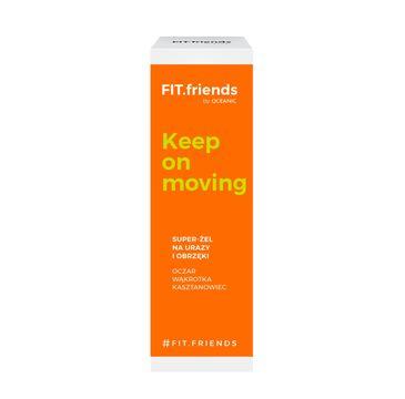 FIT.friends Keep On Moving Super-Żel na urazy i obrzęki 30ml