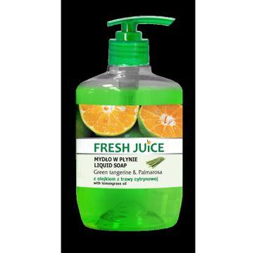 Fresh Juice kremowe mydło w płynie Green Tangerine & Palmarosa z olejkiem z trawy cytrynowej 460 ml