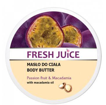Fresh Juice – Masło do ciała Passion Fruit & Macadamia (225 ml)