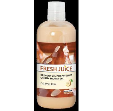 Fresh Juice Żel pod prysznic kremowy Caramel & Pear 500ml