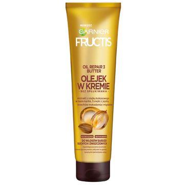 Garnier Fructis Oil Repair 3 Butter olejek w kremie do włosów bardzo suchych i zniszczonych 150 ml