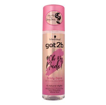Got2B Oh My Nude spray do włosów ułatwiający rozczesywanie Silky Done 200 ml