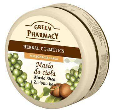 Green Pharmacy masło do każdego typu skóry nawilżające masło shea zielona kawa 200 ml