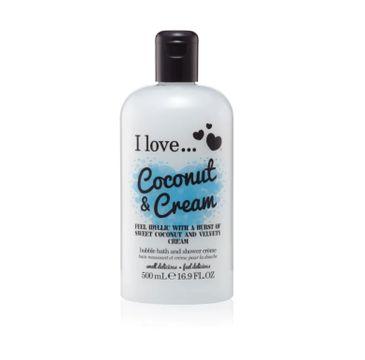 I Love Bath & Shower Creme krem pod prysznic i do kąpieli Coconut & Cream 500ml