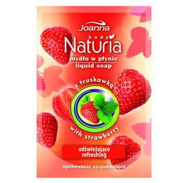 Joanna Naturia Body mydło w płynie do każdego typu skóry truskawka zapas 300 ml