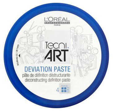 L'Oreal Professionnel Tecni.Art Deviation Paste pasta rzeźbiąca 100 ml