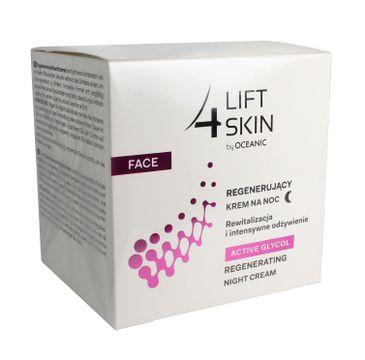 Lift 4 Skin Active Glycol krem na noc regenerujący 50 ml
