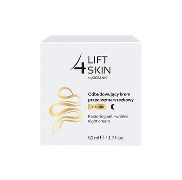 Lift 4 Skin odbudowujący krem do cery dojrzałej przeciwzmarszczkowy na noc 50 ml