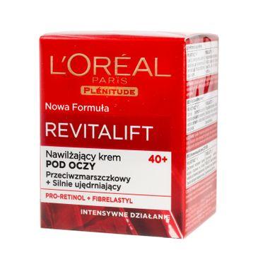 L'oreal Revitalift - krem pod oczy nawilżający 40+ (15 ml)