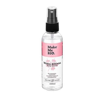 Make Me Bio Rose Water woda różana każdy rodzaj skóry (100 ml)