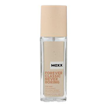 Mexx Forever Classic Never Boring for Her dezodorant naturalny w sprayu dla kobiet 75 ml