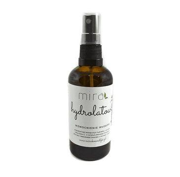 Mira 鈥� Hydrolatowe wzmocnienie w艂os贸w (100 ml)