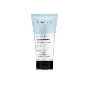 Miraculum – Woda Termalna Peeling mikro złuszczający do mycia twarzy (150 ml)