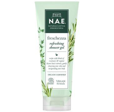 N.A.E Freschezza Refreshing Shower Gel odświeżający żel pod prysznic z ekstraktem z rozmarynu i liści organicznego tymianku (200 ml)