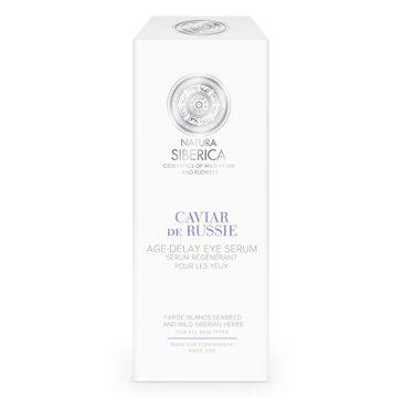 Natura Siberica Caviar De Russie Age-Delay Eye Serum przeciwzmarszczkowe serum pod oczy Rosyjski Kawior 30ml