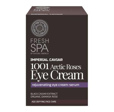 Natura Siberica Fresh Spa Imperial Caviar 1001 Arctic Roses Eye Cream krem pod oczy 30ml