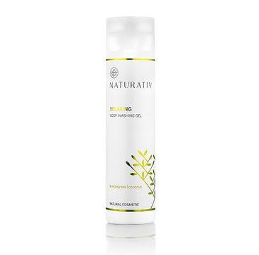 Naturativ Relaxing Body Washing Gel relaksujący żel myjący Trawa Cytrynowa & Kokos 200ml