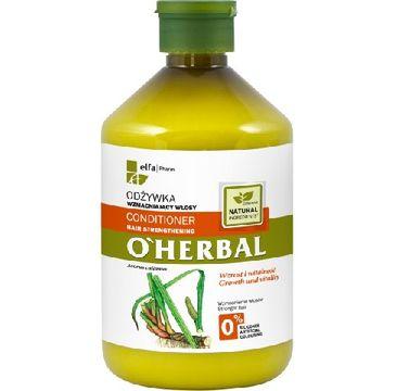 O'Herbal odżywka do włosów osłabionych z korzeniem tataraku 500 ml